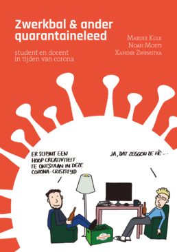 Zwerkbal & ander quarantaineleed – Marijke Kolk, Noah Moeys, Xander Zwemstra